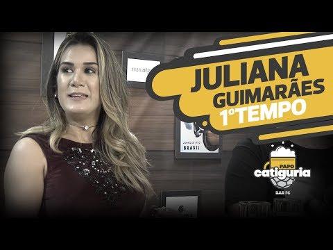 JULIANA GUIMARÃES (1º TEMPO) - ESPECIAL DIA DOS PAIS