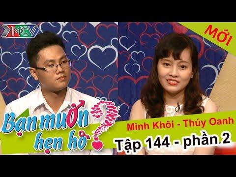 BẠN MUỐN HẸN HÒ – Tập 144 | Văn Hà – Thị Thúy | Thúy Oanh – Minh Khôi | 22/02/2016