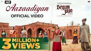 Aazaadiyan - Begum Jaan