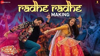Radhe Radhe Making | Dream Girl