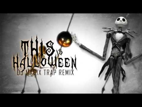 nightmare before christmas this is halloween trap remix new - Halloween Theme Remix