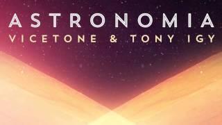 Vicetone & Tony Igy – Astronomia 2014