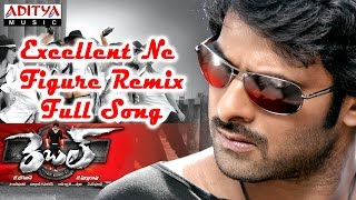 Excellent Ne Figure Remix Full Song || Rebel