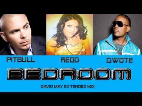 Redd, Qwote & Pitbull - Bedroom (David May Extended Mix)