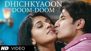Dhichkyaaon Doom Doom Video Song - Chashme Baddoor