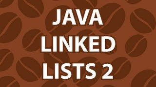 Linked List in Java 2