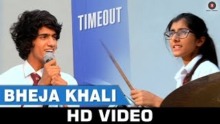 Bheja Khali Song - Time Out