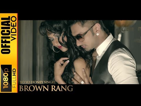 BROWN RANG [OFFICIAL VIDEO] - YO YO HONEY SINGH - INTERNATIONAL VILLAGER