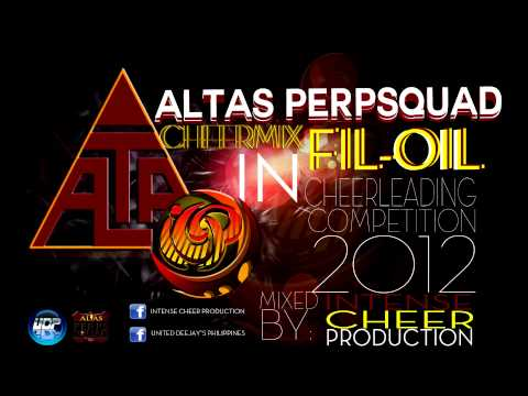 ALTAS PERPSQUAD @ FIL-OIL CHEERLEADING COMPETITION 2012 MUSIC