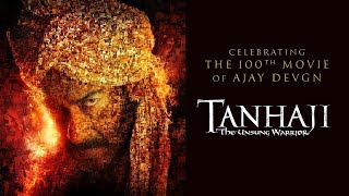 Celebrating the 100th film of Ajay Devgn | Tanhaji - The Unsung Warrior