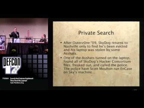 DEFCON 17: Search And Seizure Explained - They Took My Laptop!