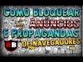 Como bloquear anúncios e propagandas do navegador(Chrome e Mozilla) - Rafael Benitez