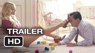 The Wolf of Wall Street Official Trailer (2013) - Martin Scorsese, Leonardo DiCaprio Movie HD
