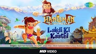 Lakdi Ki Kaathi - Hanuman Da Damdaar