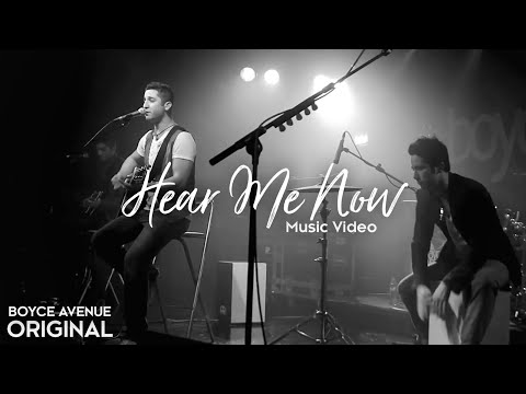 Boyce Avenue - Hear Me Now (Official Music Video) on iTunes