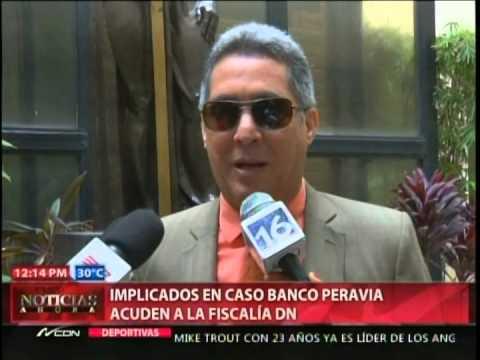 Implicados en caso Banco Peravia acuden a la Fiscalía DN