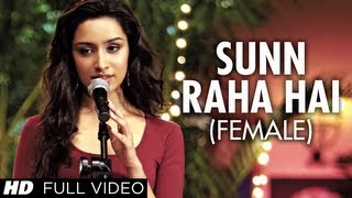 Sunn Raha Hai Na Tu Female Version By Shreya Ghoshal Aashiqui 2 Full Video Song