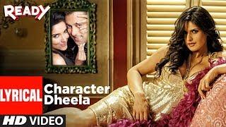 Character Dheela With Lyrics  Ready I Salman Khan I Zarine Khan
