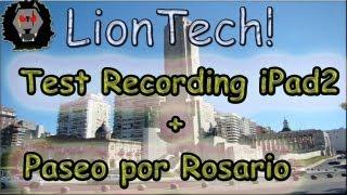 Test Recording iPad 2 + ¿Cómo ingresar a Rosario en 6 minutos por desvío?