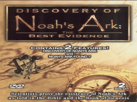 Noah-s Ark Found? - The Best Evidence