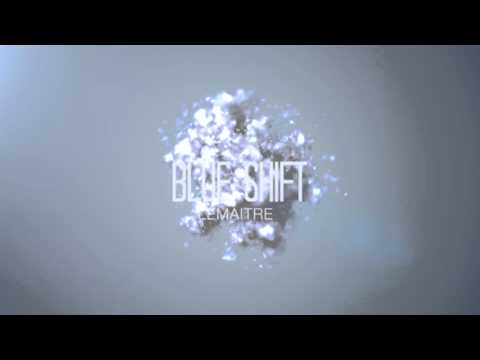 Lemaitre - Blue Shift