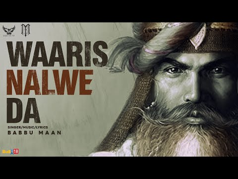 Babbu Maan - Waaris Nalwe Da | Singh Better than King Volume 2 | Latest Punjabi Songs 2021