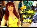 Gemini  April 2014 Astrology