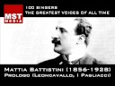 100 Greatest Singers: MATTIA BATTISTINI