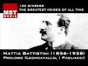 100 Greatest Singers: MATTIA BATTISTINI