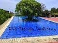 Private Beach resort, Club Mahindra pondicherry