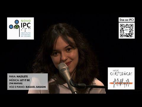 clique aqui para ver o video IPC e Vocal Curitibôcas (Raquel Saggin) - Let it be (Beatles)