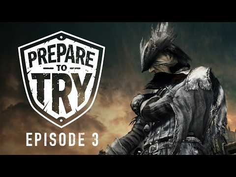Prepare To Try Bloodborne: Episode 3 - Old Yharnam + Blood-Starved Beast - UCKy1dAqELo0zrOtPkf0eTMw