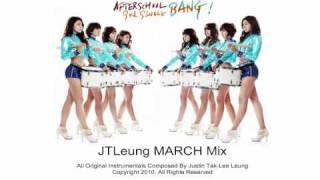 After School (애프터스쿨) - Bang! (뱅) [JTLeung MARCH Mix)