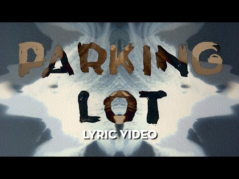 Parking Lot (Video Lirik)
