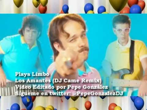 Playa Limbo - Los Amantes (DJ Came Remix - Edicion Pepe Gonzalez)