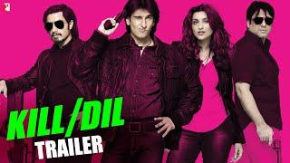 Kill Dil - Official Trailer