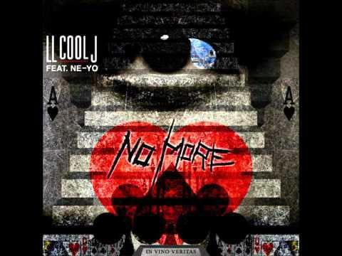 LL Cool J - No More (feat Ne-Yo)
