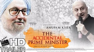 The Accidental Prime Minister Official Trailer -Biopic Of Manmohan Singh   Anupam Kher   Madan Joshi