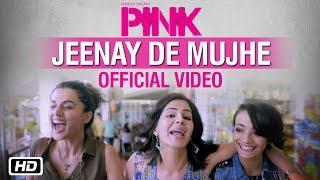 Jeenay De Mujhe - PINK