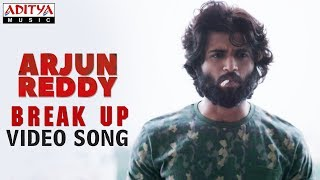 Break Up Video Song ( Telisiney Na Nuvvey) | Arjun Reddy Video Songs