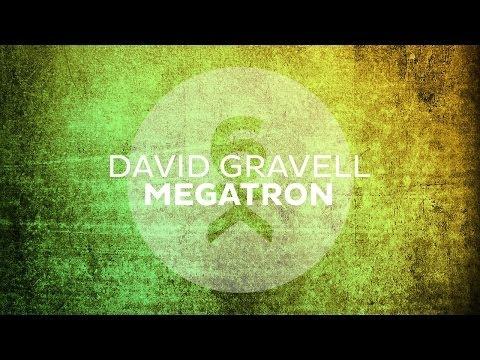 David Gravell - Megatron (Original Mix) - UCGZXYc32ri4D0gSLPf2pZXQ