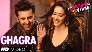 Ghagra Yeh Jawaani Hai Deewani Latest Full Video Song
