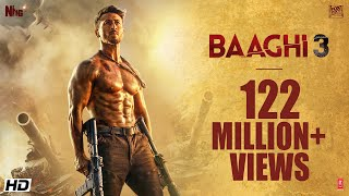 Baaghi 3 | Official Trailer