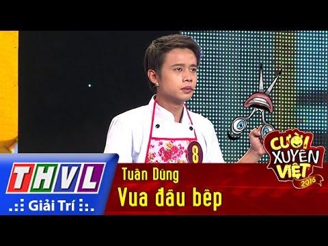 THVL l Cười xuyên Việt 2016 – Tập 1: Vua đầu bếp – Tuấn Dũng