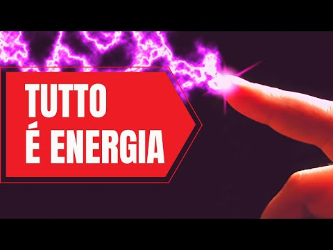 TUTTO E' ENERGIA (psicologia quantistica)