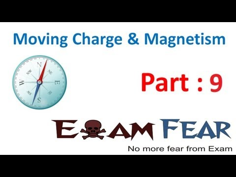 Physics Moving Charge & Magnetism part 9 (Motion of charged particle in magnetic field) CBSE 12