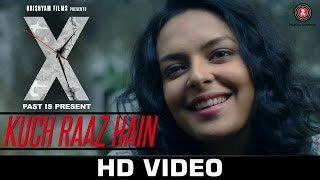 Kuch Raaz Hain Song - X: Past is Present