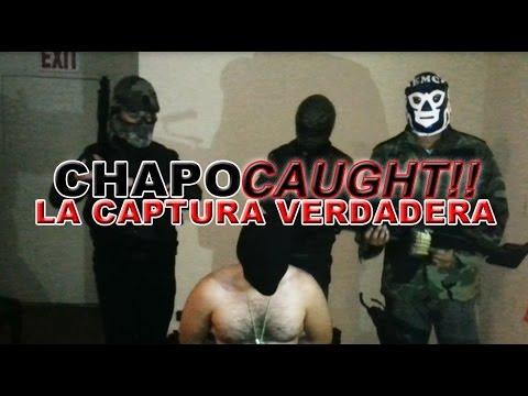 CHAPO GUZMAN - LA CAPTURA VERDADERA