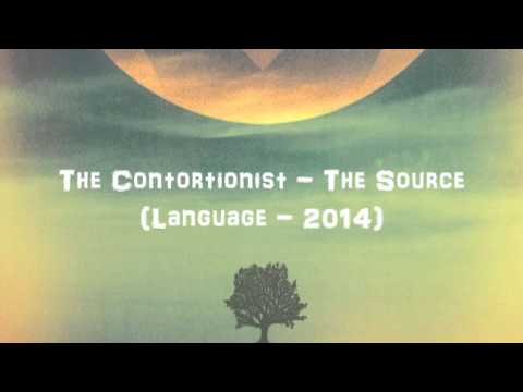 The Contortionist - The Source (Audio)