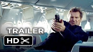 Non-Stop Official Trailer (2014) - Liam Neeson Thriller HD